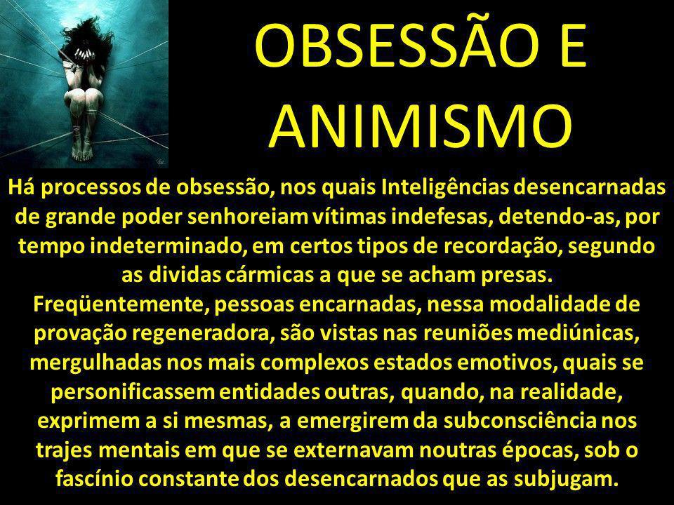 OBSESSÃO E ANIMISMO