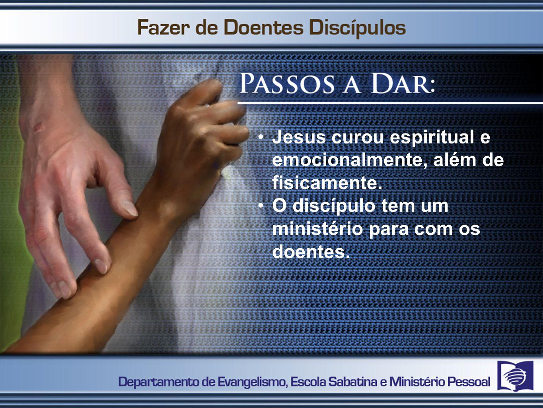 Jesus curou espiritual e emocionalmente, além de fisicamente.