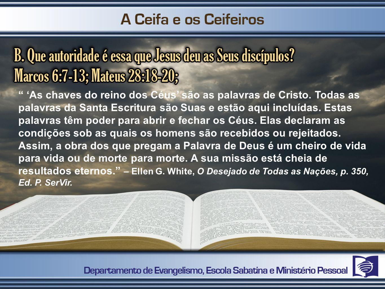 'As chaves do reino dos Céus' são as palavras de Cristo