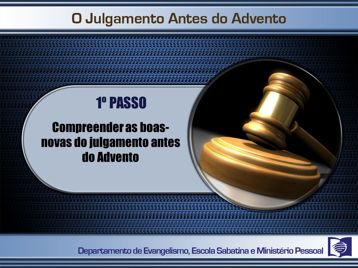 Compreender as boas-novas do julgamento antes do Advento