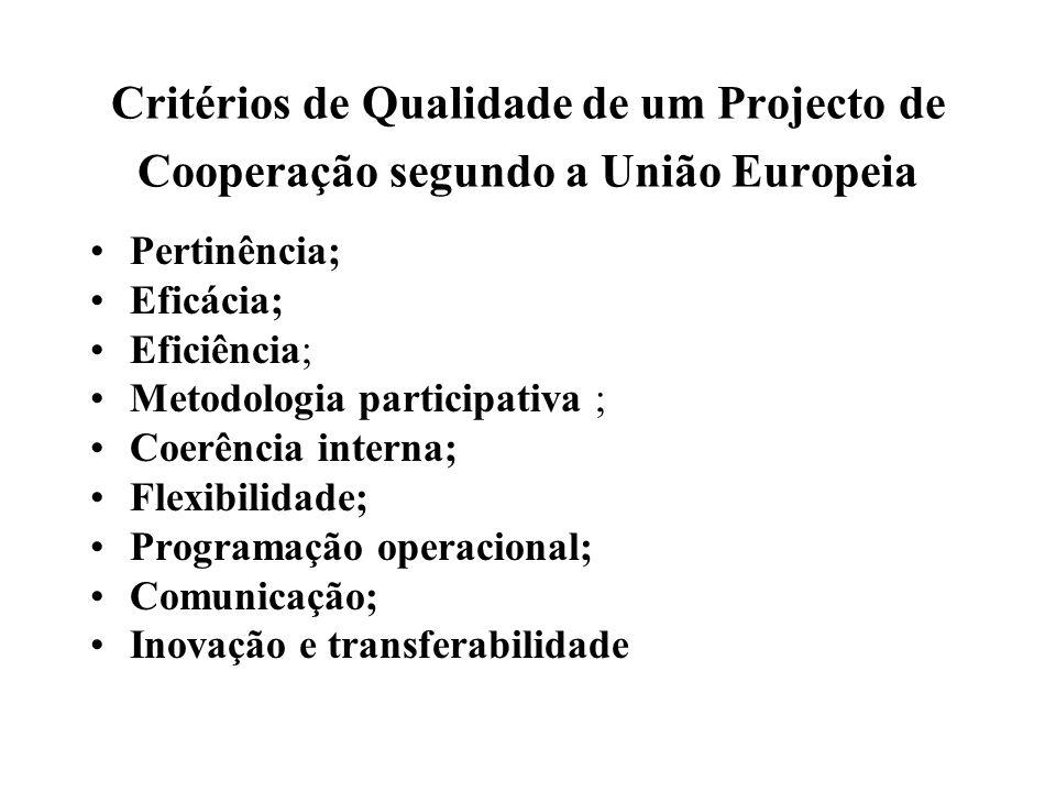 Critérios de Qualidade de um Projecto de Cooperação segundo a União Europeia