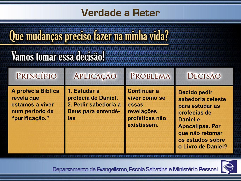 A profecia Bíblica revela que estamos a viver num período de purificação.