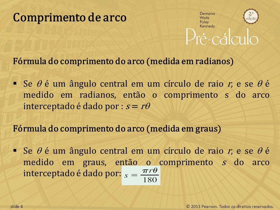 Comprimento de arco Fórmula do comprimento do arco (medida em radianos)