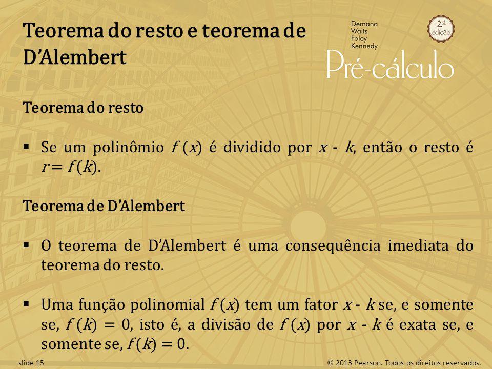 Teorema do resto e teorema de D'Alembert