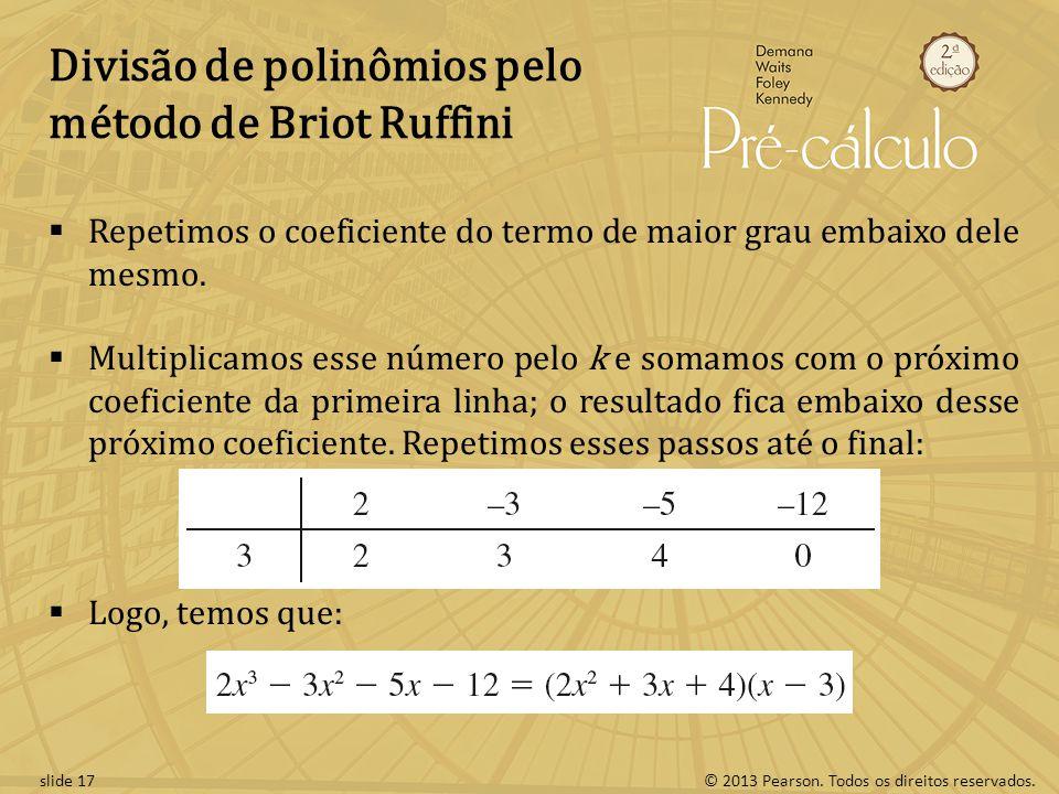 Divisão de polinômios pelo método de Briot Ruffini