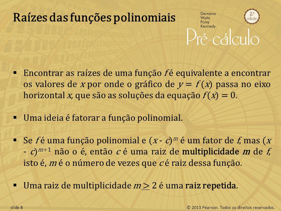 Raízes das funções polinomiais