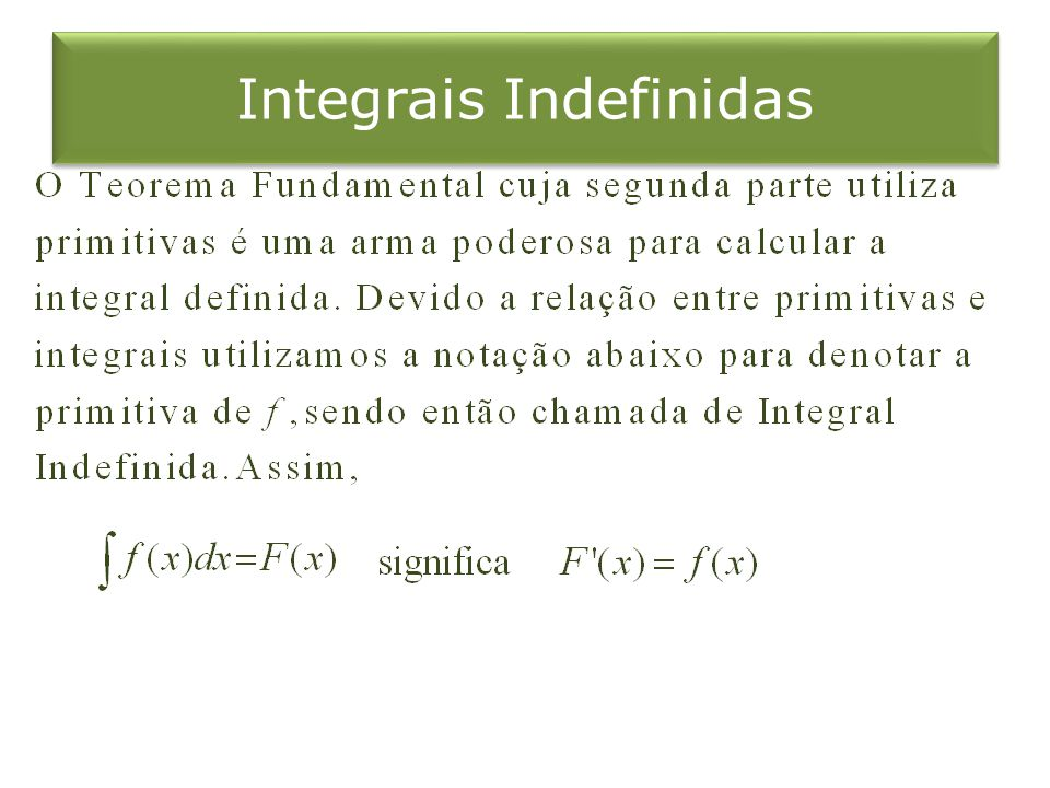 Integrais Indefinidas