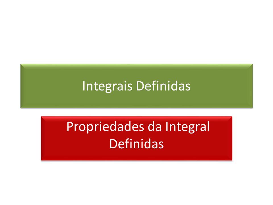 Propriedades da Integral Definidas