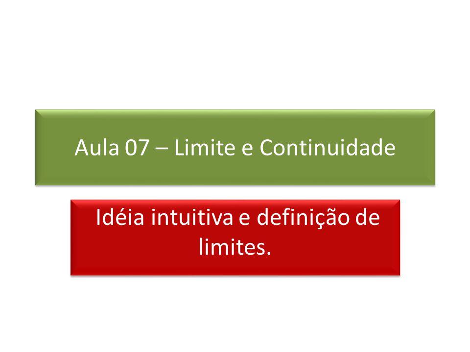 Aula 07 – Limite e Continuidade