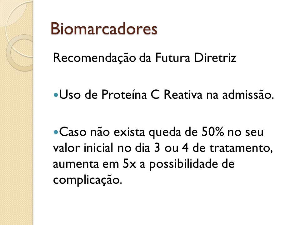 Biomarcadores Recomendação da Futura Diretriz
