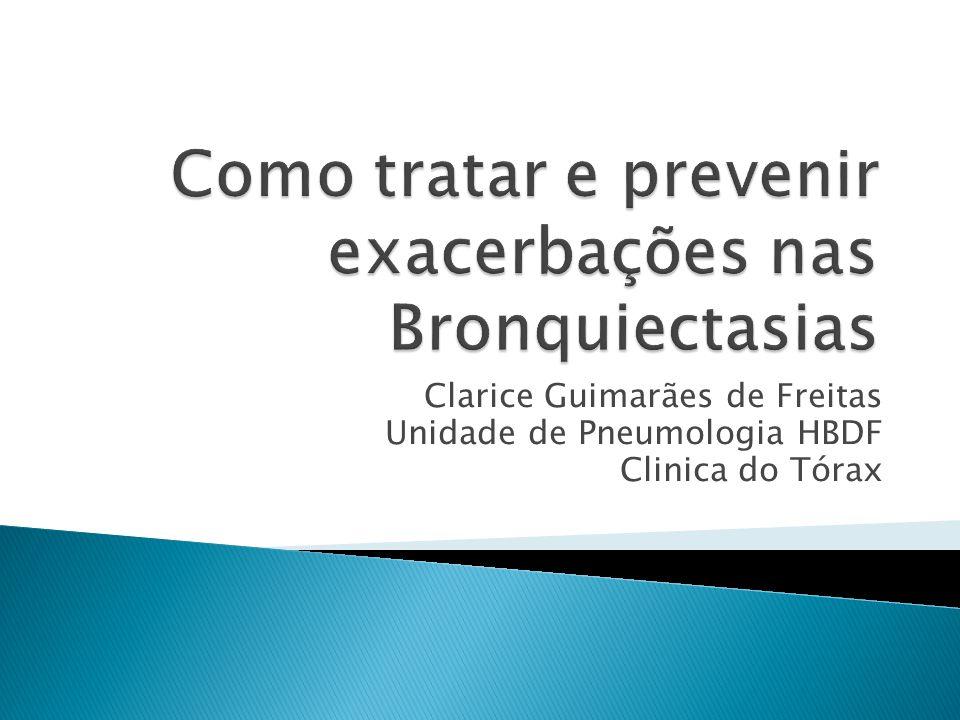 Como tratar e prevenir exacerbações nas Bronquiectasias
