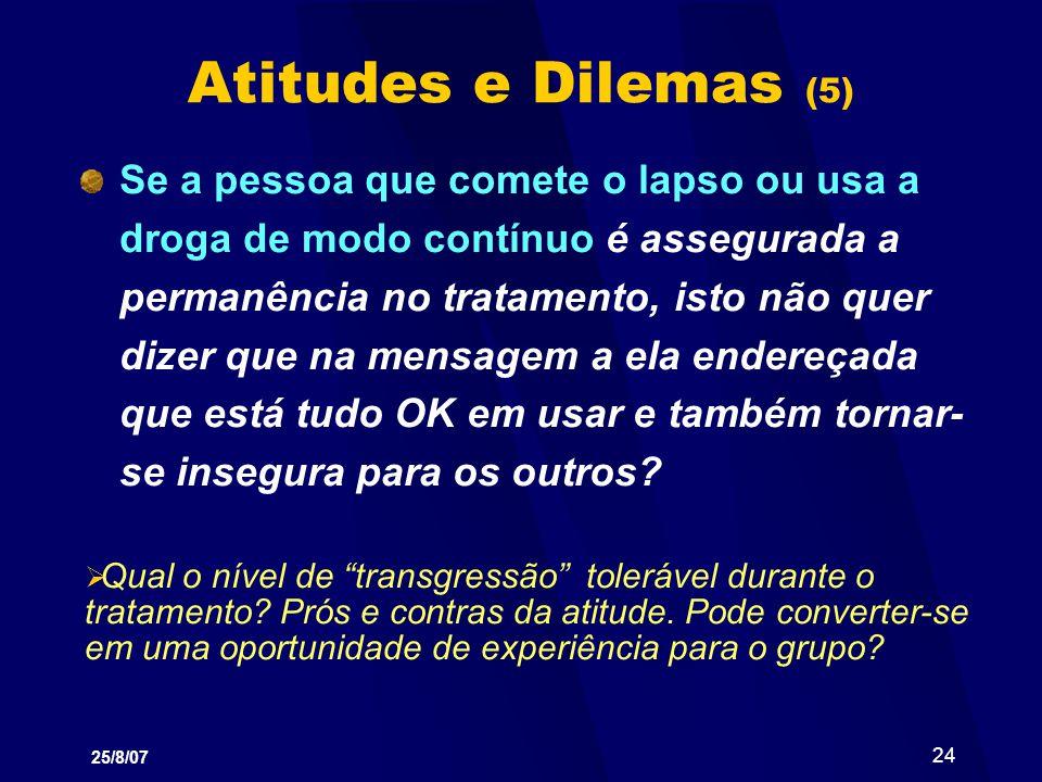 Atitudes e Dilemas (5)