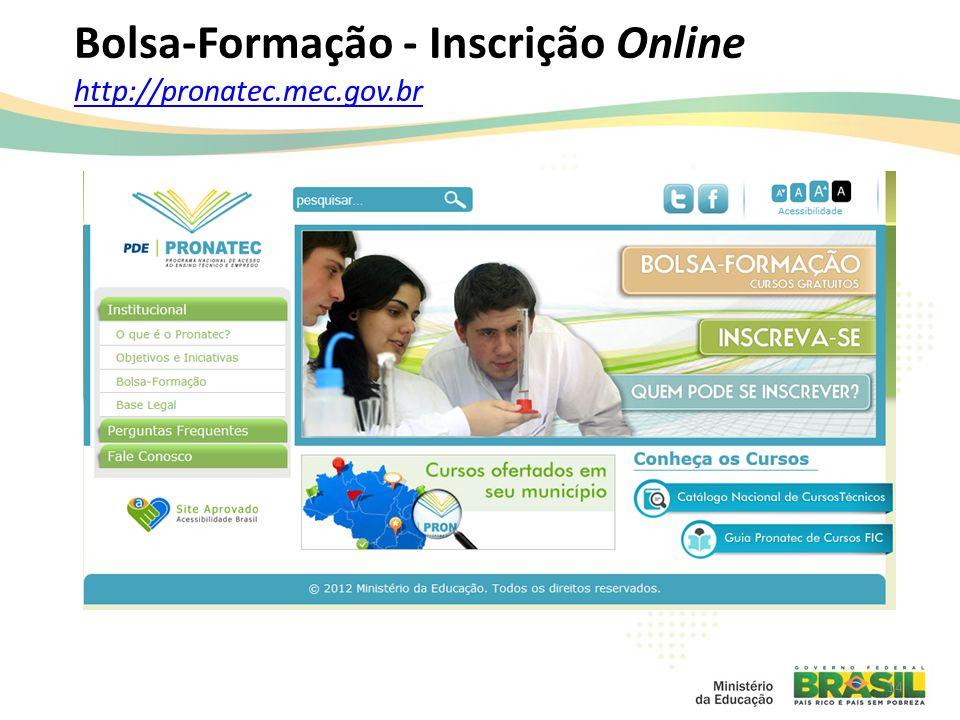 Bolsa-Formação - Inscrição Online http://pronatec.mec.gov.br