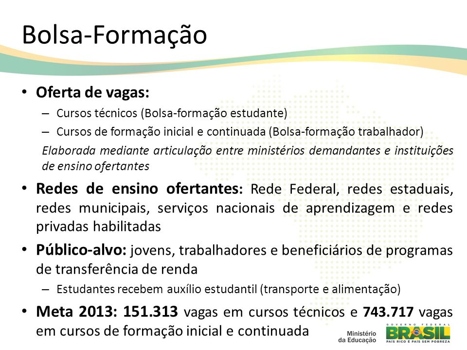 Bolsa-Formação Oferta de vagas: