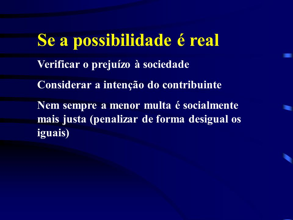 Se a possibilidade é real