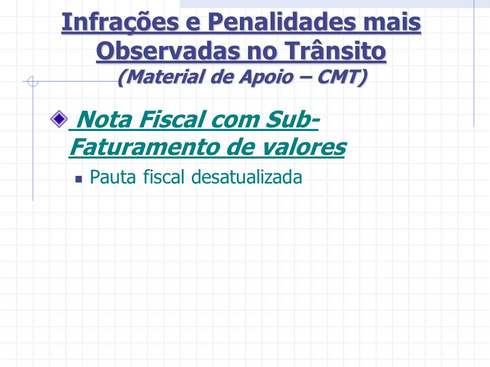 Infrações e Penalidades mais Observadas no Trânsito (Material de Apoio – CMT)