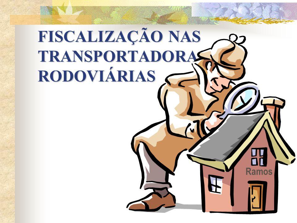 FISCALIZAÇÃO NAS TRANSPORTADORAS RODOVIÁRIAS