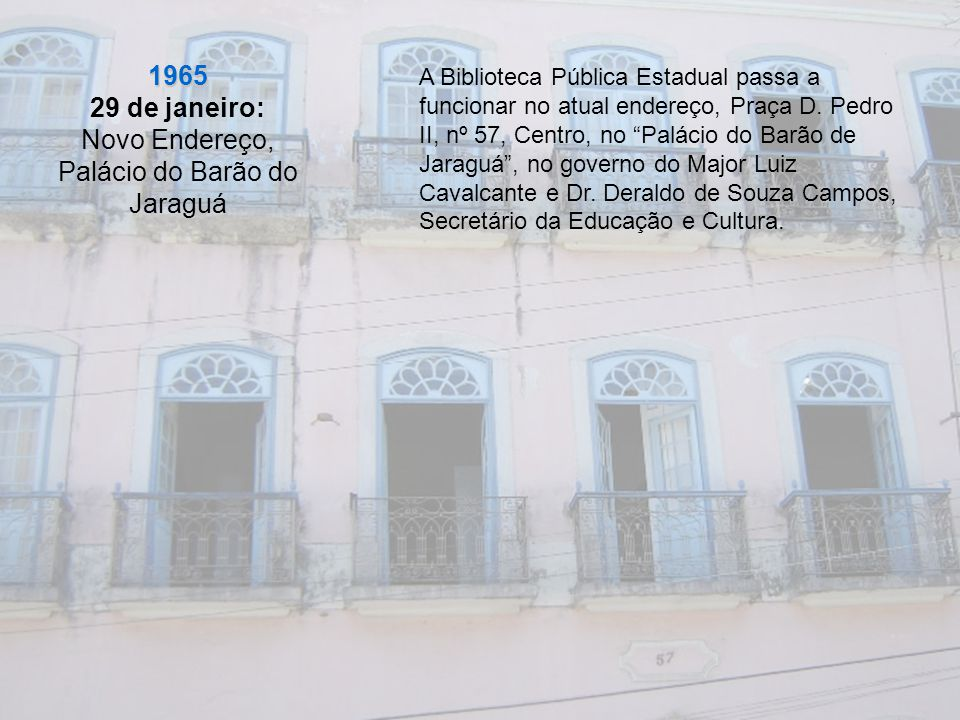 Novo Endereço, Palácio do Barão do Jaraguá