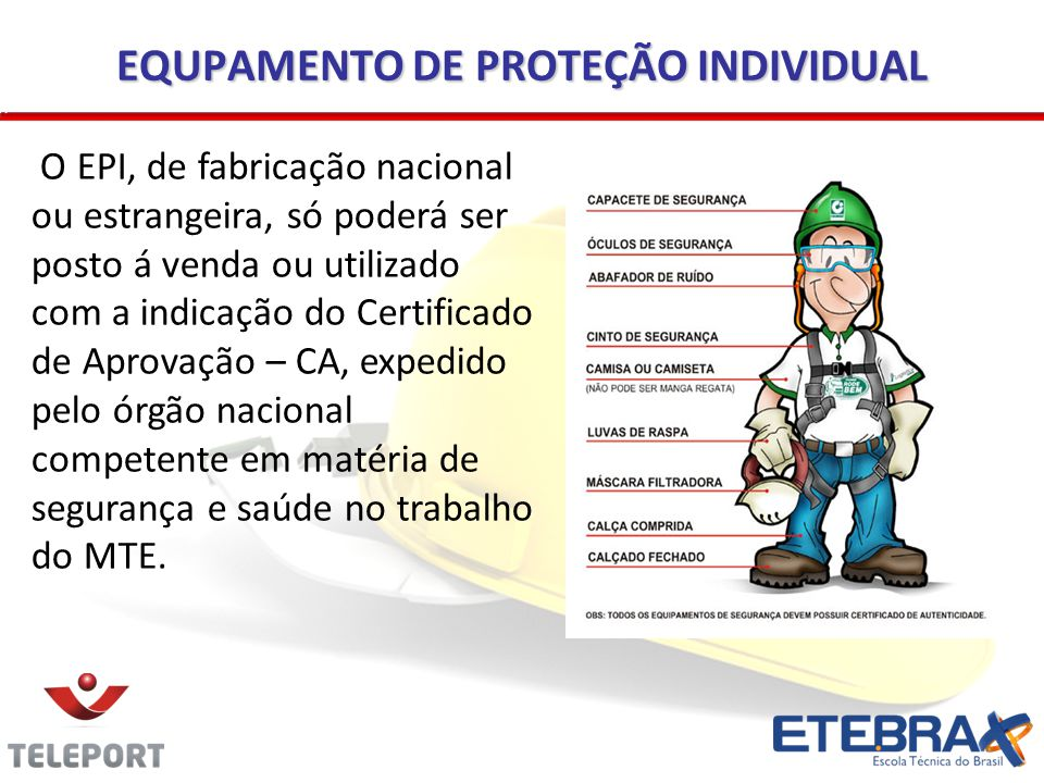 EQUPAMENTO DE PROTEÇÃO INDIVIDUAL