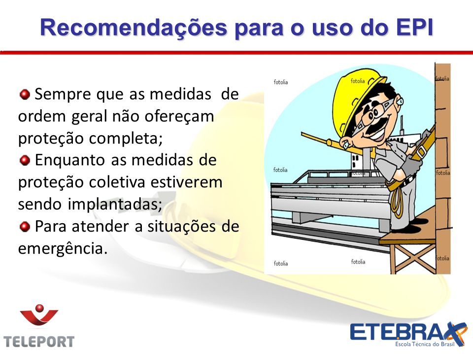 Recomendações para o uso do EPI