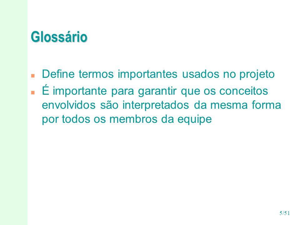 Glossário Define termos importantes usados no projeto