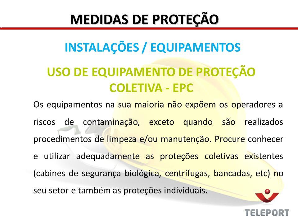 MEDIDAS DE PROTEÇÃO INSTALAÇÕES / EQUIPAMENTOS