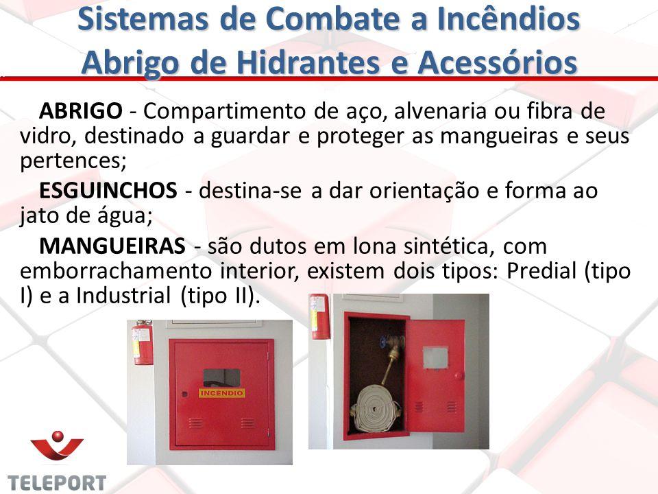 Sistemas de Combate a Incêndios Abrigo de Hidrantes e Acessórios