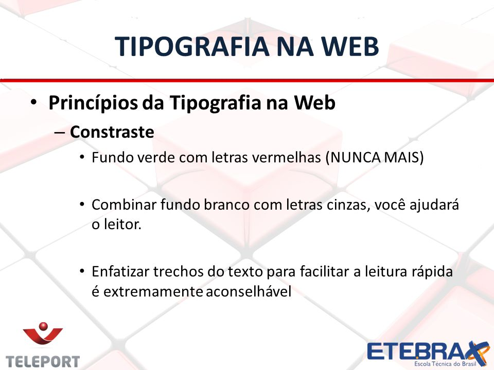 TIPOGRAFIA NA WEB Princípios da Tipografia na Web Constraste