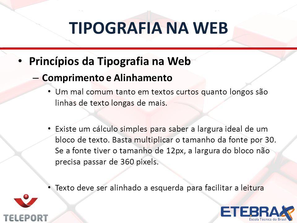 TIPOGRAFIA NA WEB Princípios da Tipografia na Web