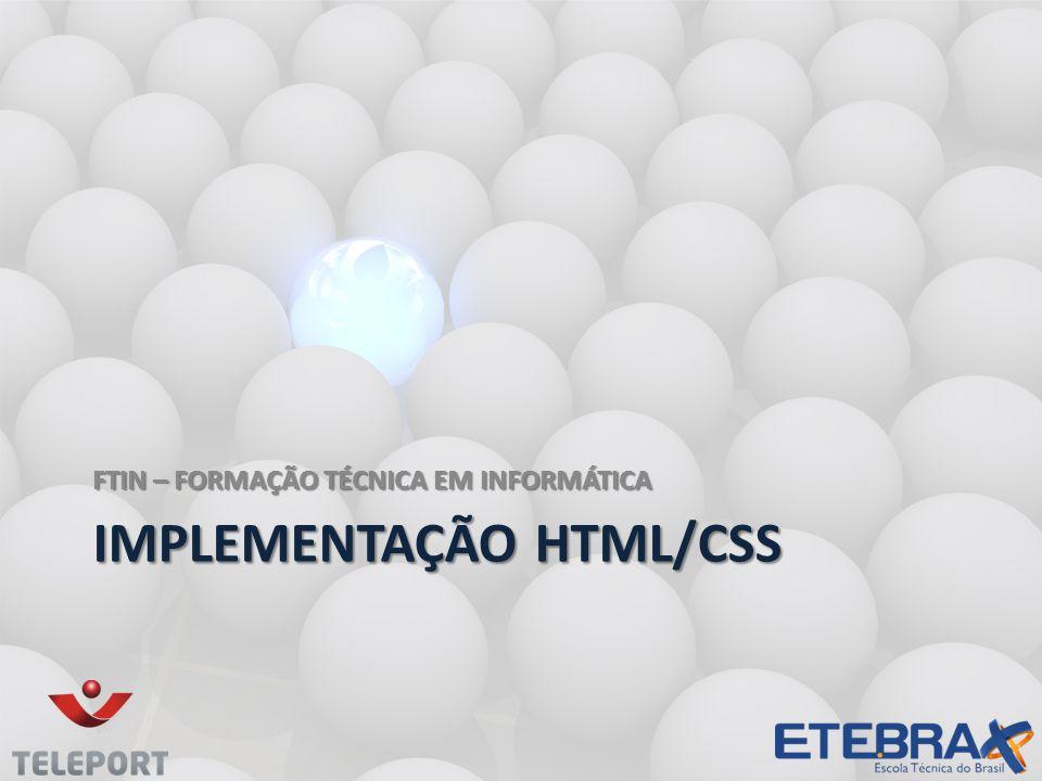 IMPLEMENTAÇÃO HTML/CSS