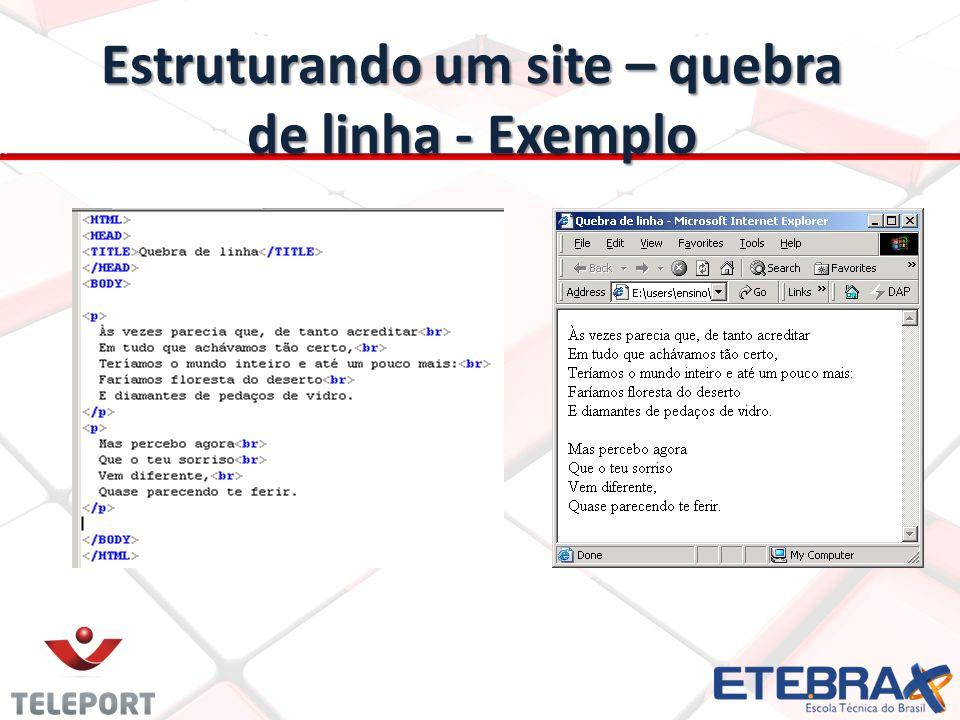 Estruturando um site – quebra de linha - Exemplo