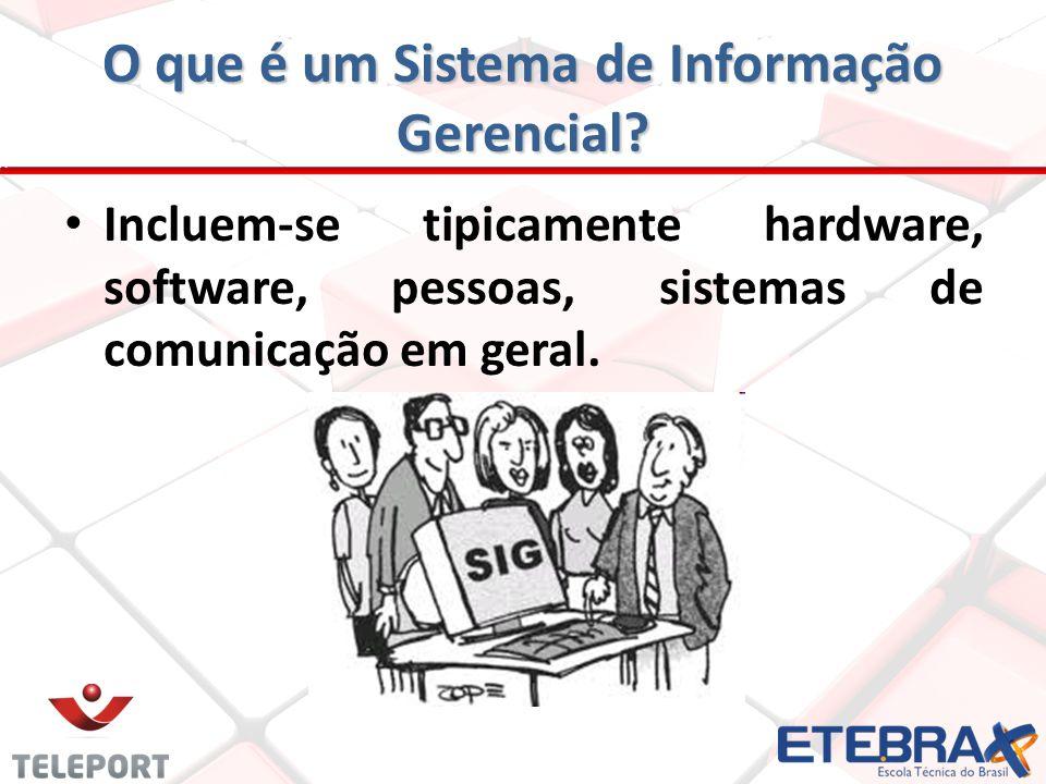 O que é um Sistema de Informação Gerencial