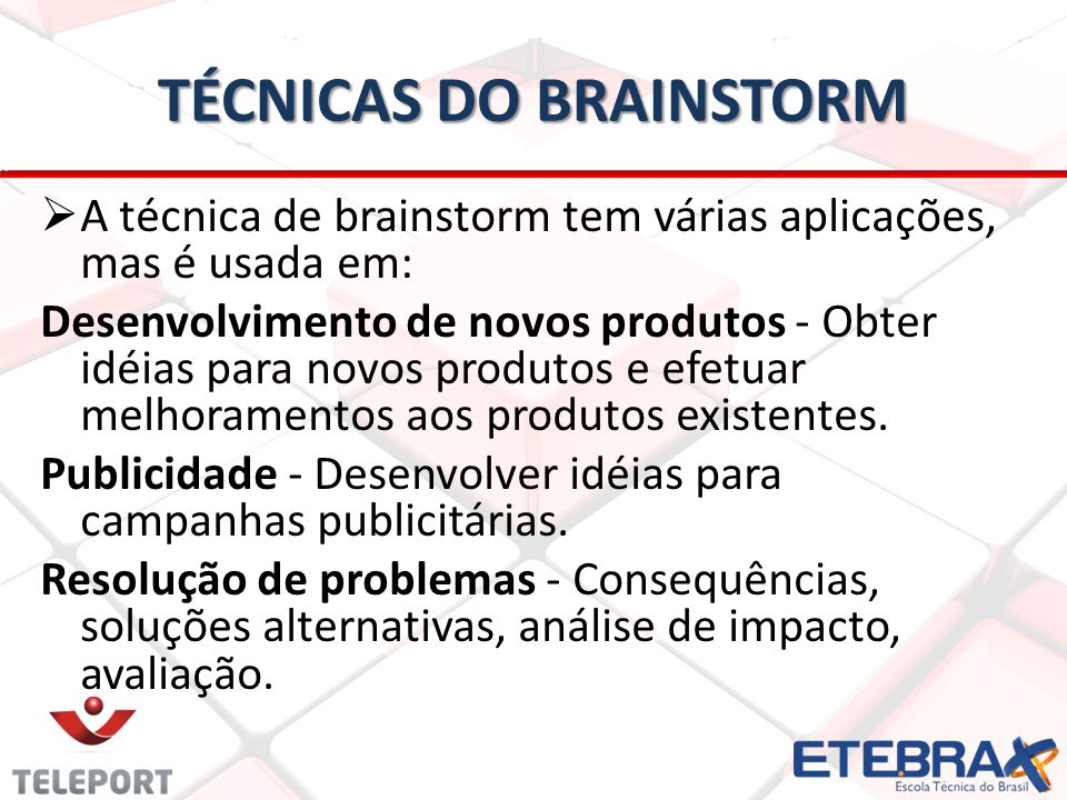 TÉCNICAS DO BRAINSTORM