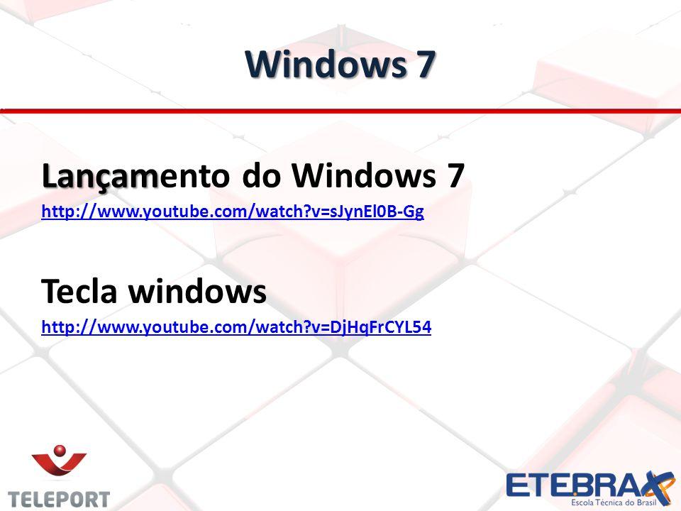Windows 7 Lançamento do Windows 7 Tecla windows