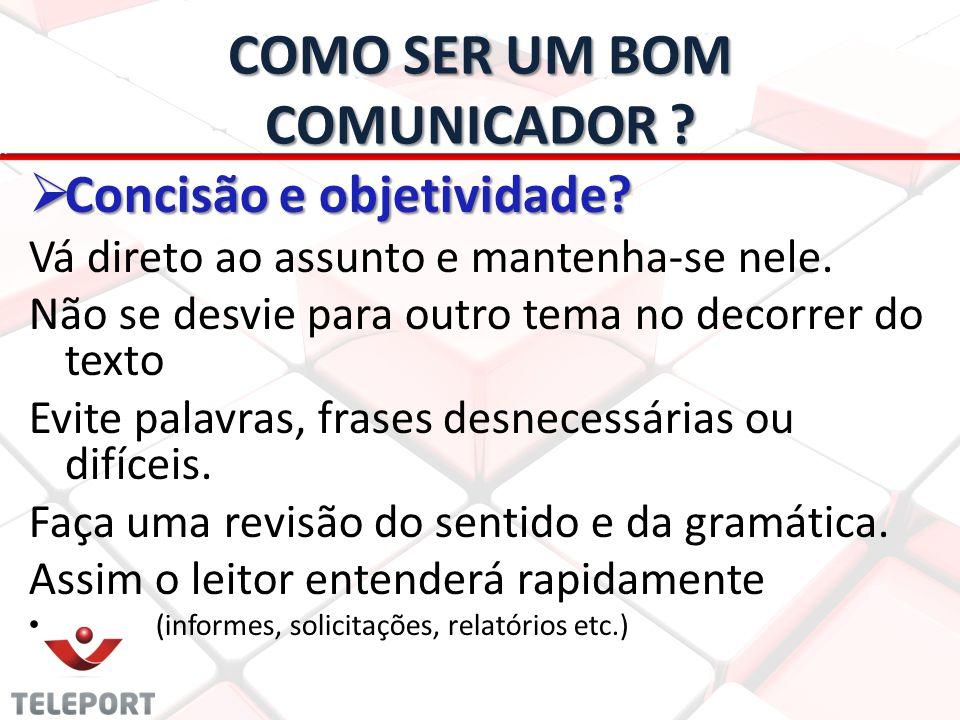 COMO SER UM BOM COMUNICADOR