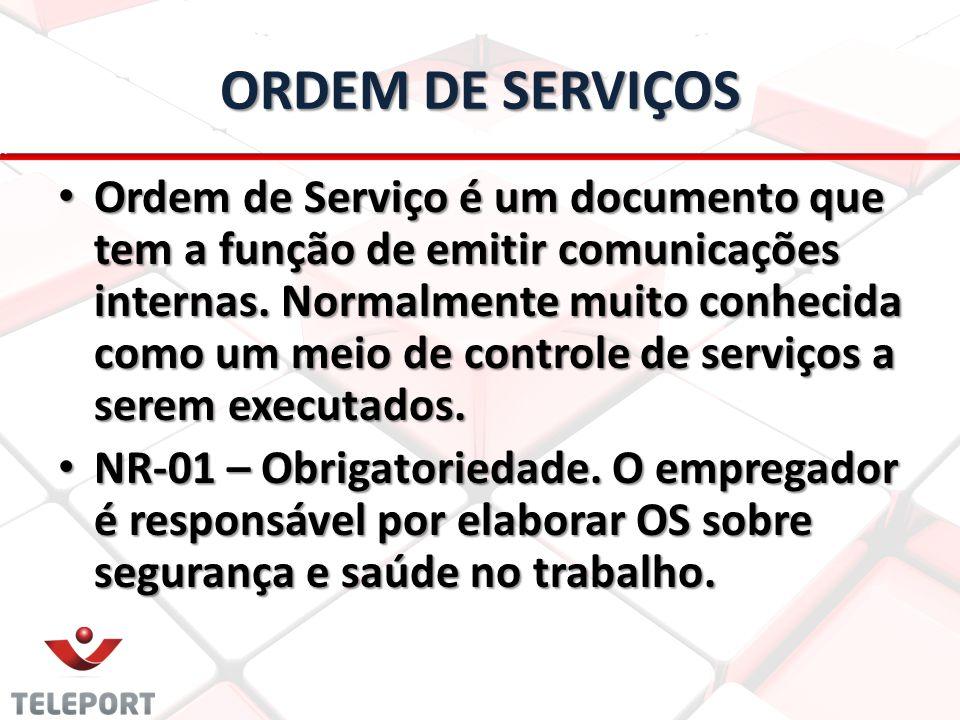 ORDEM DE SERVIÇOS