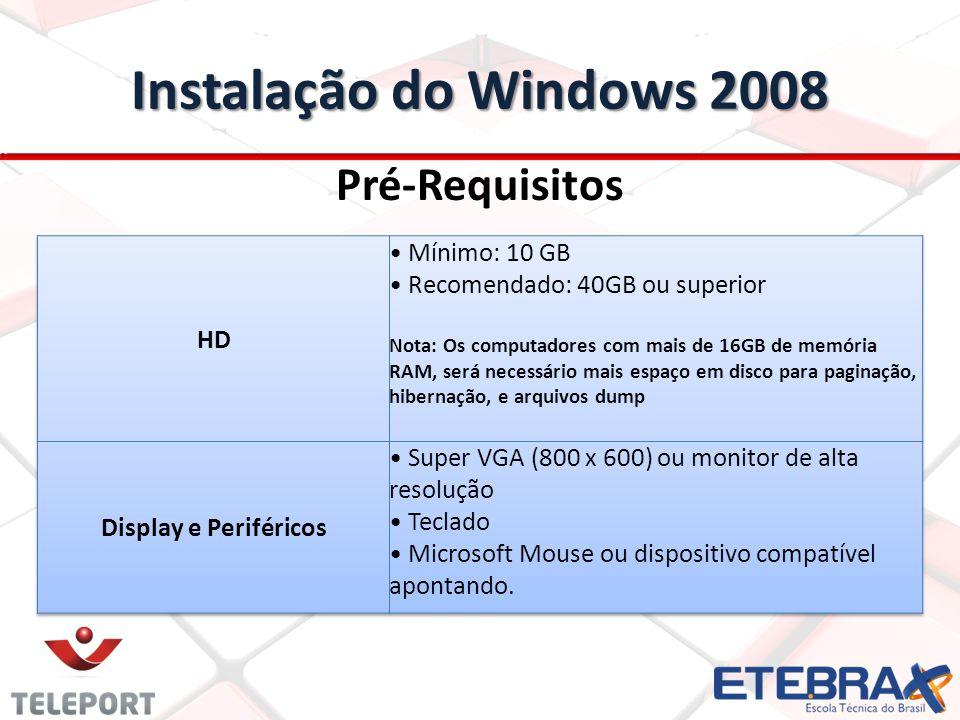 Instalação do Windows 2008 Pré-Requisitos HD