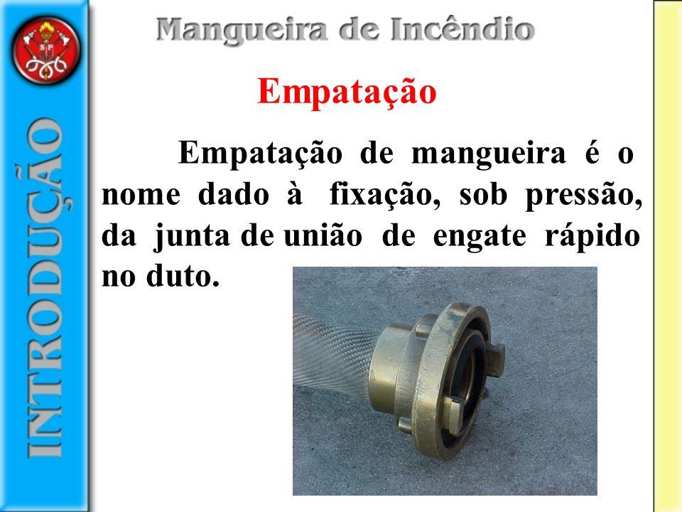 Empatação Empatação de mangueira é o nome dado à fixação, sob pressão, da junta de união de engate rápido no duto.