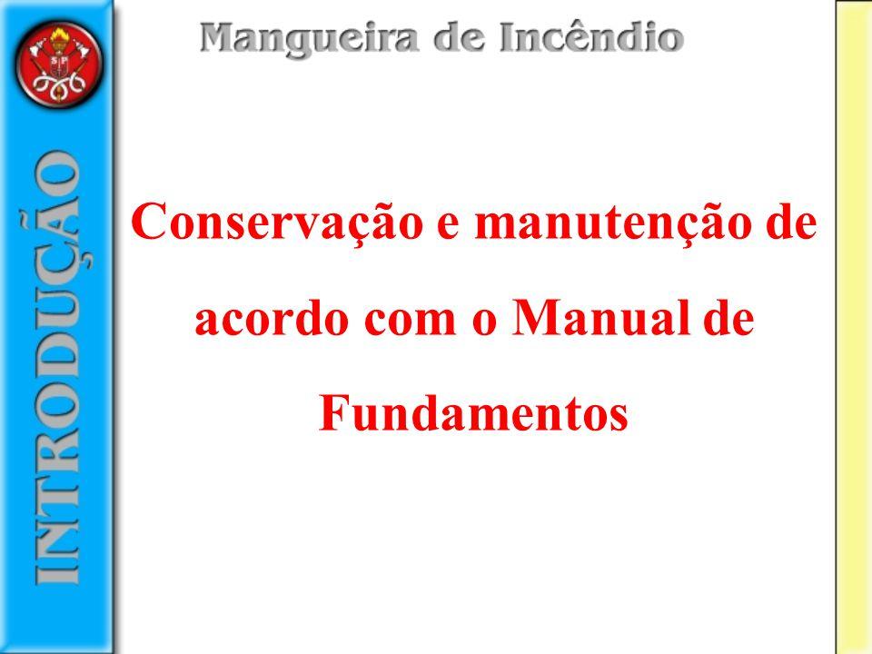 Conservação e manutenção de acordo com o Manual de Fundamentos