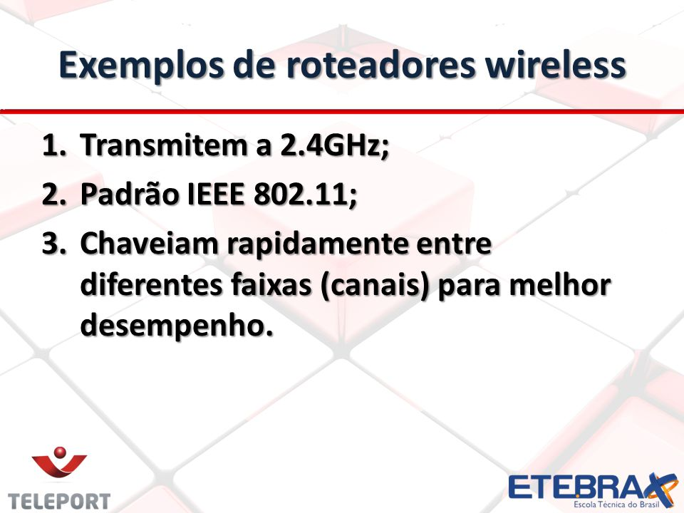 Exemplos de roteadores wireless