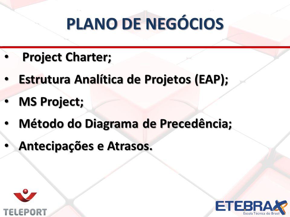 PLANO DE NEGÓCIOS Project Charter;