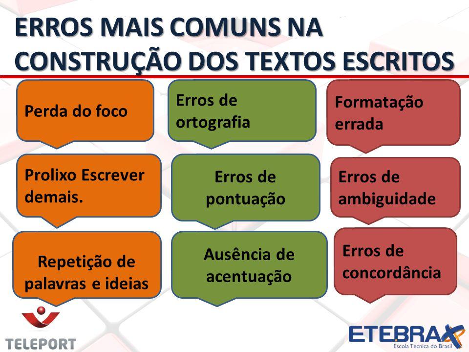 ERROS MAIS COMUNS NA CONSTRUÇÃO DOS TEXTOS ESCRITOS