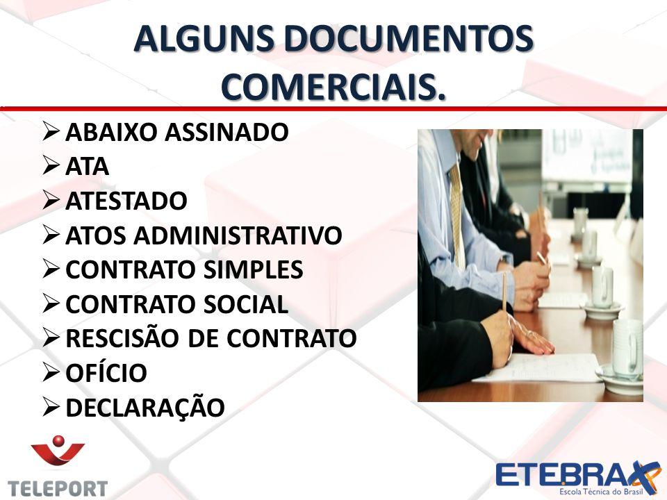 ALGUNS DOCUMENTOS COMERCIAIS.