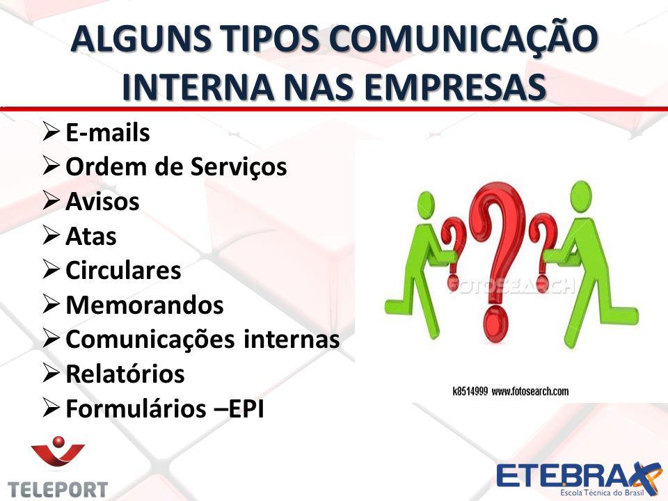 ALGUNS TIPOS COMUNICAÇÃO INTERNA NAS EMPRESAS