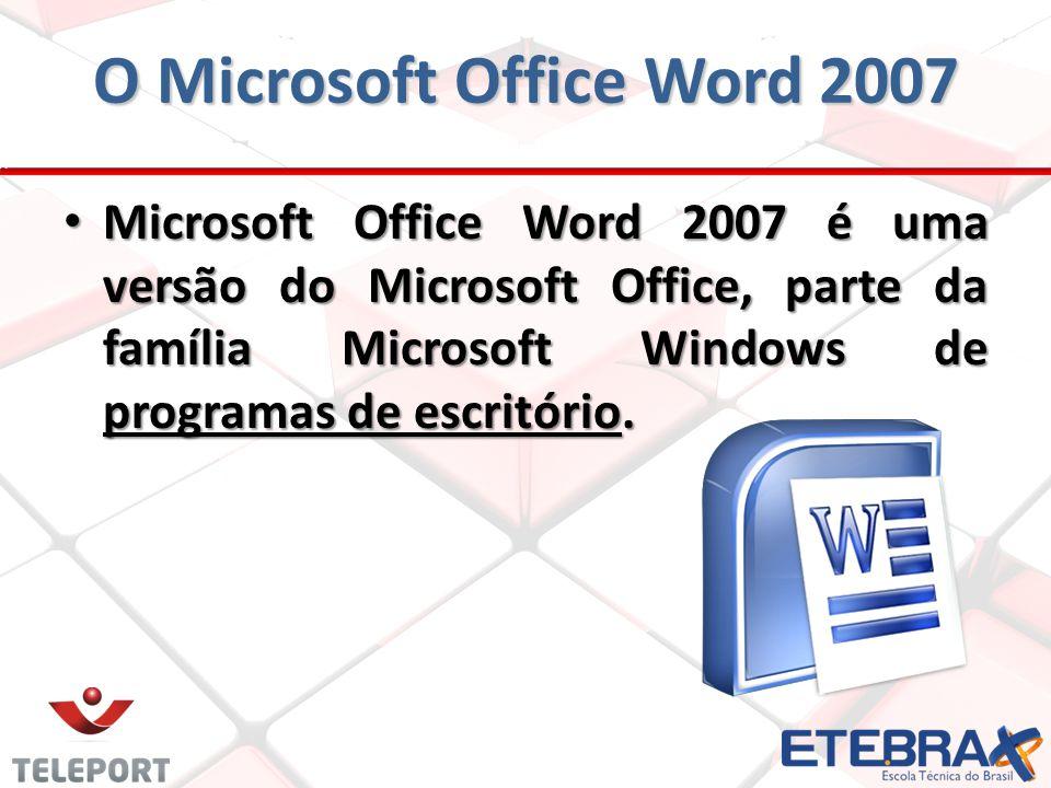 O Microsoft Office Word 2007