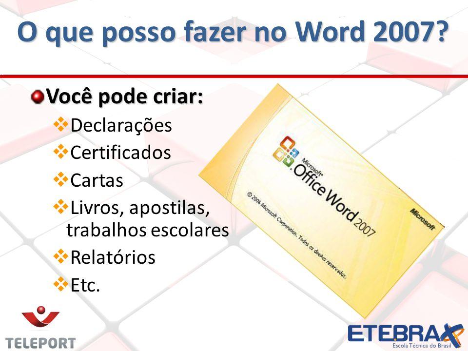 O que posso fazer no Word 2007