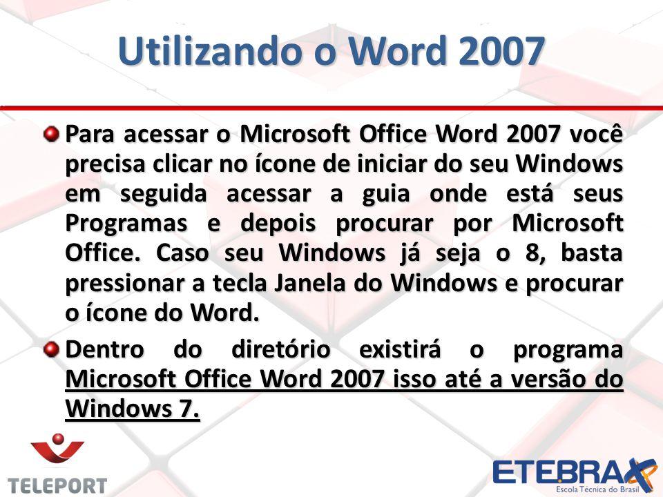 Utilizando o Word 2007