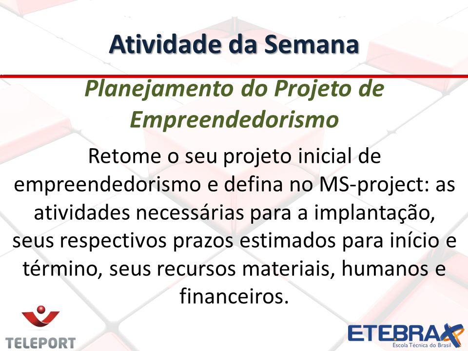 Planejamento do Projeto de Empreendedorismo