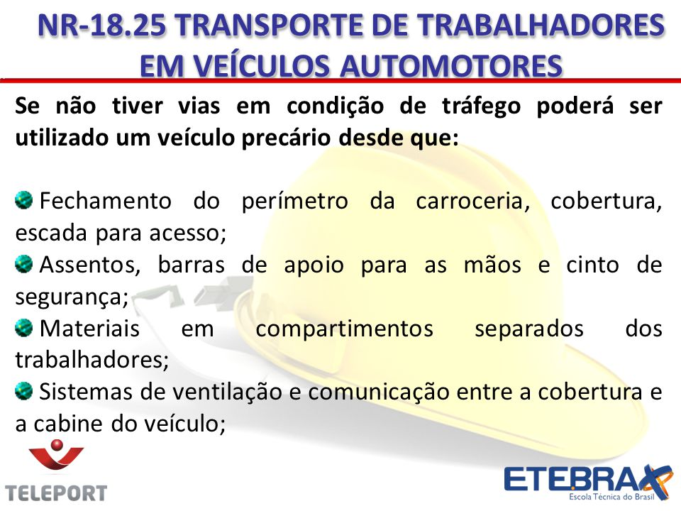 NR-18.25 TRANSPORTE DE TRABALHADORES EM VEÍCULOS AUTOMOTORES