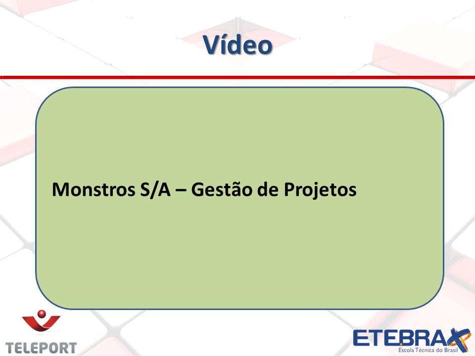 Vídeo Monstros S/A – Gestão de Projetos